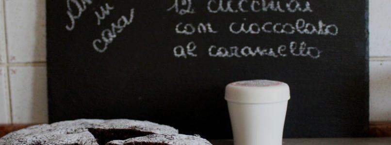 Anna in Casa: ricette e non solo: Torta 12 cucchiai con cioccolato al caramello